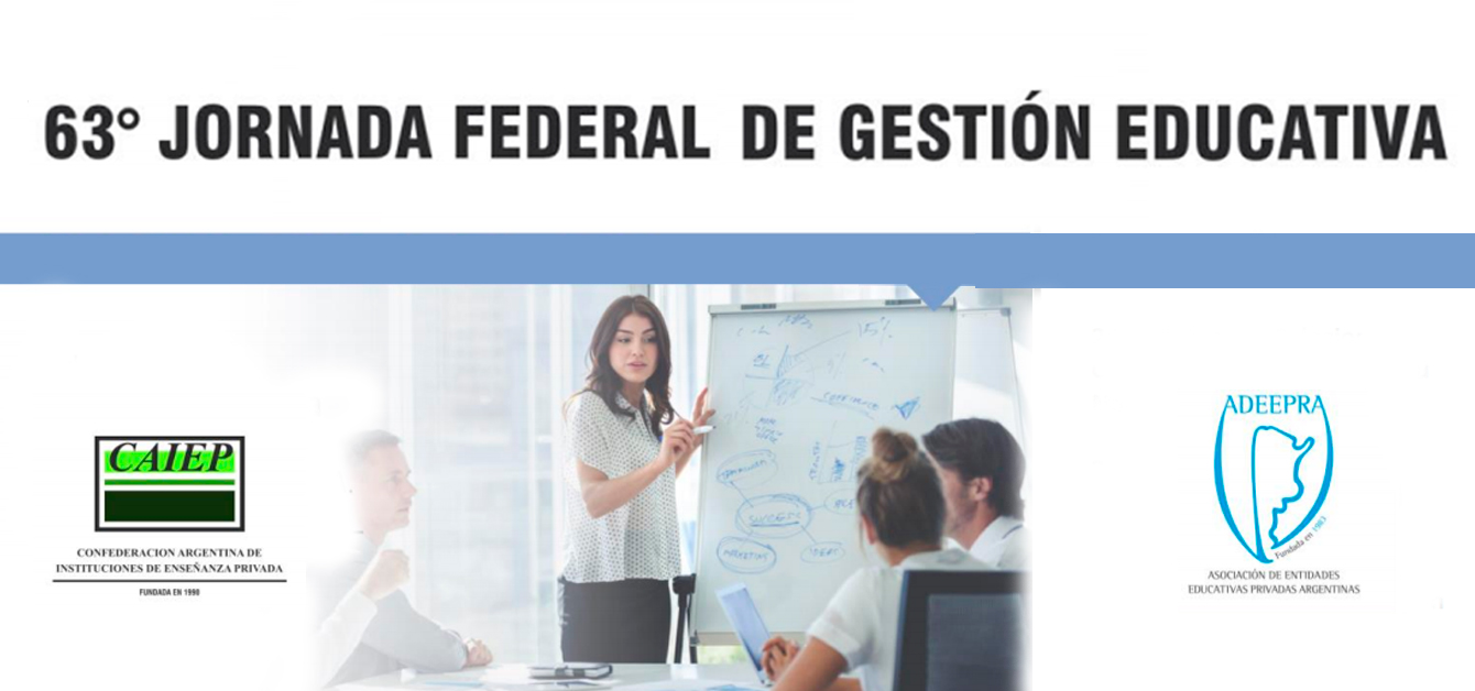 63º Jornada Federal de Gestión Educativa