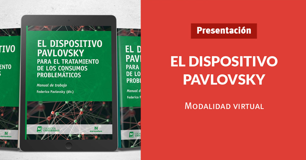 Encuentro virtual Noveduc: El Dispositivo Pavlovsky